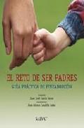 Portada de EL RETO DE SER PADRES: GUIA PRACTICA DE POST-ADOPCION