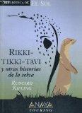 Portada de RIKKI-TIKKI-TAVI Y OTRAS HISTORIAS DE LA SELVA