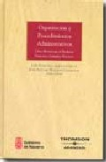 Portada de ORGANIZACION Y PROCEDIMIENTOS ADMINISTRATIVOS: LIBRO HOMENAJE AL PROFESOR GONZALEZ NAVARRO