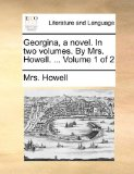Portada de GEORGINA, A NOVEL. IN TWO VOLUMES. BY MR