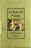 Portada de LA SUBLIME PUERTA (ED. DE LUJO)