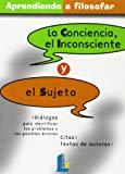 Portada de LA CONCIENCIA, EL INCONSCIENTE Y EL SUJETO