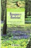 Portada de BOSQUES Y FLORESTAS: ECOGUIA PARA DESCUBRIR LA NATURALEZA