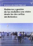 Portada de GOBIERNO Y GESTION DE LAS CIUDADES: UNA VISION DESDE LAS DOS ORILLAS DEL ATLANTICO