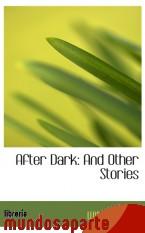 Portada de AFTER DARK: AND OTHER STORIES