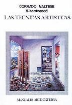 Portada de LAS TECNICAS ARTISTICAS (6ª ED.)