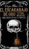 Portada de EL ESCARABAJO DE ORO Y OTROS RELATOS: OBRA DETECTIVESCA COMPLETA