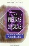 Portada de LAS PIEDRAS MAGICAS GUIA ASTRAL DEL PODER DE LOS CRISTALES