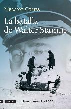 Portada de LA BATALLA DE WALTER STAMM (EBOOK)