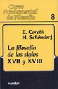 Portada de FILOSOFIA DE LOS SIGLOS XVII Y XVIII, LA