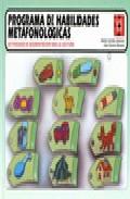 Portada de PROGRAMA DE HABILIDADES METAFONOLOGICAS: ACTIVIDADES DE SEGMENTACION PARA LA LECTURA. EDUCACION INFANTIL Y NECESIDADES EDUCATIVAS ESPECIALES