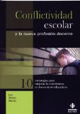 Portada de CONFLICTIVIDAD ESCOLAR Y LA NUEVA PROFESION DOCENTE Nº 10: ESTRATEGIAS PARA MEJORAR LA CONVIVENCIA EN LOS CENTROS EDUCATIVOS