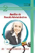 Portada de INSTITUT CATALA DE LA SALUT: AUXILIAR DE FUNCIO ADMINISTRATIVA