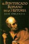 Portada de EL PONTIFICADO ROMANO EN LA HISTORIA