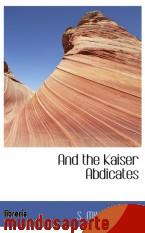 Portada de AND THE KAISER ABDICATES