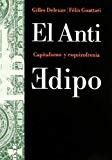 Portada de EL ANTI EDIPO: CAPITALISMO Y ESQUIZOFRENIA