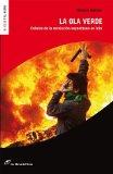 Portada de LA OLA VERDE; CRONICA DE LA REVOLUCION ESPONTANEA EN IRAN