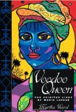 Portada de VOODOO QUEEN: THE SPIRITED LIVES OF MARIE LAVEAU