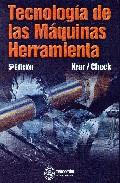 Portada de TECNOLOGIA DE LAS MAQUINAS HERRAMIENTA
