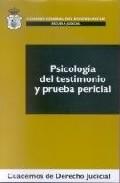 Portada de PSICOLOGIA DEL TESTIMONIO Y PRUEBA PERICIAL