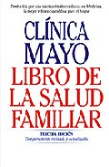 Portada de LIBRO DE LA SALUD FAMILIAR: GUIA DE LA CLINICA MAYO