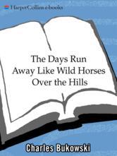 Portada de THE DAYS RUN AWAY LIKE WILD HORSES