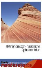 Portada de ASTRONOMISCH-NAUTISCHE EPHEMERIDEN