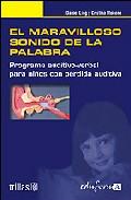 Portada de EL MARAVILLOSO SONIDO DE LA PALABRA: PROGRAMA AUDITIVO-VERBAL PARA NIÑOS CON PERDIDA AUDITIVA