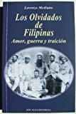 Portada de LOS OLVIDADOS DE FILIPINAS: AMOR, GUERRA Y TRAICION