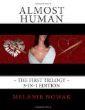 Portada de ALMOST HUMAN THE FIRST TRILOGY