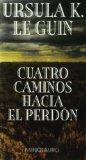 Portada de CUATRO CAMINOS HACIA EL PERDON