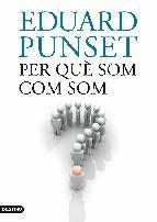 Portada de PER QUÈ SOM COM SOM (EBOOK)