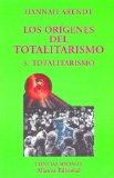 Portada de LOS ORIGENES DEL TOTALITARISMO III: TOTALITARISMO