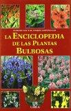 Portada de LA ENCICLOPEDIA DE LAS PLANTAS BULBOSAS
