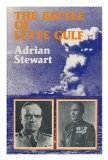 Portada de THE BATTLE OF LEYTE GULF / BY ADRIAN STEWART