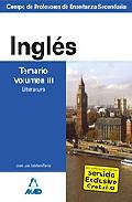 Portada de CUERPO DE PROFESORES DE ENSEÑANZA SECUNDARIA: INGLES: TEMARIO: VOLUMEN III: LITERATURA