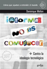 Portada de INFORMAR NO ES COMUNICAR - EBOOK