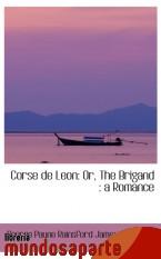 Portada de CORSE DE LEON: OR, THE BRIGAND : A ROMANCE