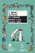 Portada de LA ESCUELA INFANTIL A LOS CUATRO AÑOS