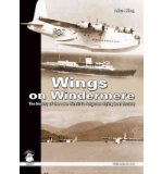 Portada de [( WINGS ON WINDERMERE: THE HISTORY OF THE LAKE DISTRICT'S FORGOTTEN FLYING BOAT FACTORY )] [BY: ALLAN KING] [JUL-2011]