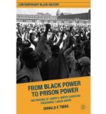 Portada de [( FROM BLACK POWER TO PRISON POWER: THE MAKING OF JONES V. NORTH CAROLINA PRISONERS' LABOR UNION )] [BY: DONALD F. TIBBS] [DEC-2011]