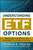Portada de UNDERSTANDING ETF OPTIONS: PROFITABLE STRATEGIES FOR DIVERSIFIED, LOW-RISK INVESTING