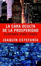 Portada de LA CARA OCULTA DE LA PROSPERIDAD (EBOOK)