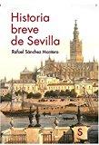 Portada de HISTORIA BREVE DE SEVILLA