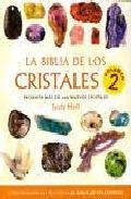 Portada de LA BIBLIA DE LOS CRISTALES II: PRESENTA MAS DE 200 NUEVOS CRISTALES