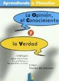 Portada de LA OPINION, EL CONOCIMIENTO Y LA VERDAD