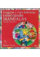 Portada de IMAGINA Y CREA HISTORIAS COLOREANDO MANDALAS ( APARTIR DE 5 AÑOS)