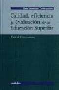 Portada de CALIDAD, EFICIENCIA Y EVALUACION DE LA EDUCACION SUPERIOR