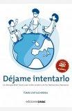 Portada de DEJAME INTENTARLO: LA DISCAPACIDAD: HACIA UNA VISION CREATIVA DE LAS LIMITACIONES HUMANAS