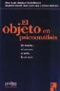 Portada de EL OBJETO EN PSICOANALISIS: EL FETICHE, EL CUERPO, EL NIÑO, LA CIENCIA